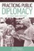 Practicing Public Diplomacy: A Cold War Odyssey
