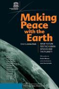 Making Peace with the Earth: Twenty-First Century Talks