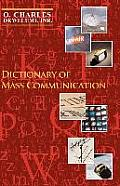 Dictionary of Mass Communication