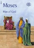 Moses: Man of God (Bibletime)