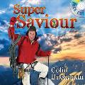 Super Saviour [With CD (Audio)]