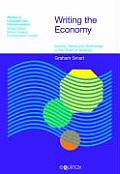 Writing the Economy: Activity, Genre, and Technology in the World of Banking