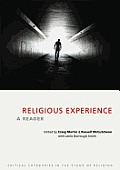 Religious Experience: A Reader (Critical Categories in the Study of Religion) Cover