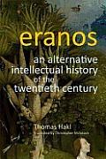 Eranos: An Alternative Intellectual History of the Twentieth Century