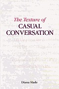 The Texture of Casual Conversation: A Multidimensional Interpretation