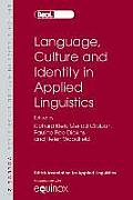 Language, Culture and Identity in Applied Linguistics: Selected Papers from the Annual Meeting of the British Association for Applied Linguistics, Uni