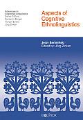Aspects of Cognitive Ethnolinguistics