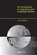 Introduction To Linguistics & Language Studies Anne Mccabe