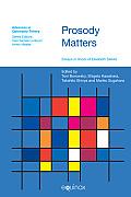 Prosody Matters: Essays in Honour of Lisa Selkirk