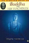 Sterling Book of Buddha and His Teachings