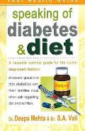 Speaking of Diabetes and Diet: a Valuable Survival Guide for the Newly Diagnosed Diabetic