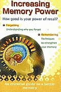 Increasing Memory Power: How Good Is Your Power of Recall?