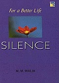 For a Better Life - Silence