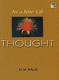 For a Better Life - Thought: a Book on Self-empowerment