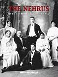 The Nehrus: Personal Histories