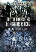 South Yorkshire Mining Disasters: the Twentieth Century