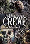 Foul Deeds Around Crewe