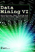 Data mining VI; data mining, text mining and their business applications; proceedings
