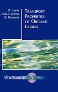 Transport Properties of Organic Liquids