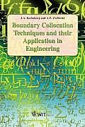 Boundary Collocation Techniques and Their Application in Engineering