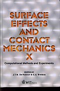 Surface effects and contact mechanics; computational methods and experiments; proceedings