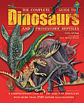 Complete Guide to Dinosaurs & Prehistoric Reptiles