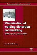 Minimization of Welding Distortion and Buckling: Modelling and Implementation