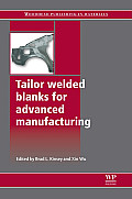 Tailor Welded Blanks for Advanced Manufacturing