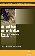 Animal Feed Contamination: Effects on Livestock and Food Safety