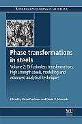 Phase Transformations in Steels: Diffusionless Transformations, High Strength Steels, Modelling and Advanced Analytical Techniques