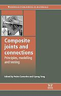 Composite Joints and Connections: Principles, Modelling and Testing (Woodhead Publishing in Materials)