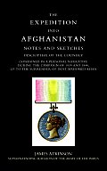 Expedition Into Afghanistan A Personal Narrative During the Campaign of 1839 & 1840