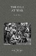 D.L.I. at War: The History of the Durham Light Infantry 1939-1945