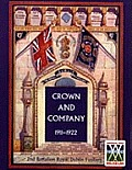 Crown and Company 1911-1922. 2nd Battalion Royal Dublin Fusiliers