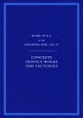 Work of the Royal Engineers in the European War 1914-1918: Concrete Defence Works and Factories