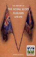 History of the Royal Scots Fusiliers, 1678-1918