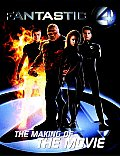 Fantastic Four The Making Of The Movie
