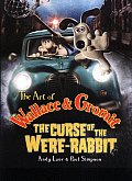 Art of Wallace & Gromit The Curse of the Were Rabbit