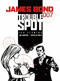 James Bond: Trouble Spot  Cover