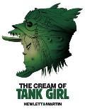 Cream of Tank Girl The Art &...