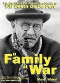 Family At War: the Unofficial and Unauthorised Guide To Till Death Us Do Part
