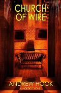 Church of Wire: A Mordent Novel