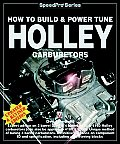 How To Build & Power Tune Holley Car 2nd Edition