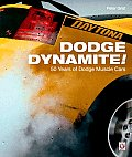 Dodge Dynamite 50 Years of Dodge Muscle Cars
