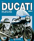 The Ducati Bible: 860, 900 & Mille All Models 1975 to 1986