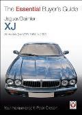 Jaguar/Daimler Xj: The Essential Buyer's Guide (Essential Buyer's Guide)