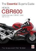 Honda Cbr600: Cbr600, Hurricane, Cbr600rr, 599cc 1987-2010 (Essential Buyer's Guide)