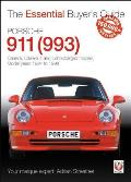 Porsche 911 (993): Carrera, Carrera 4 and Turbocharged Models, Model Years 1994 to 1998 (Essential Buyer's Guide)