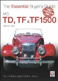 MG TD, TF & TF1500: 1949 to 1955