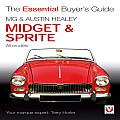 MG & Austin-Healey Midget & Sprite: All Models 1958 to 1979 (Essential Buyer's Guide)